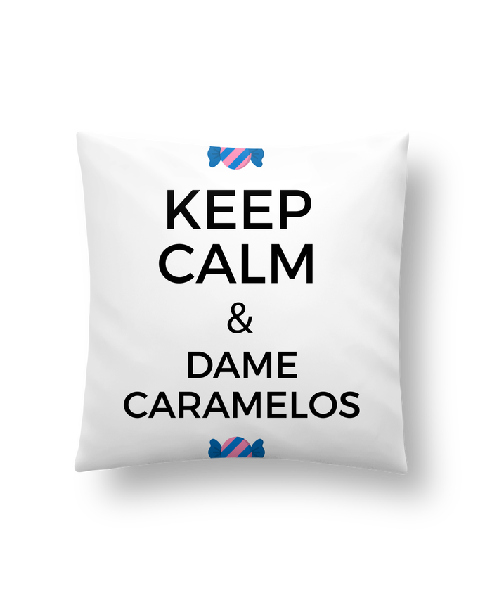 Coussin Synthétique Doux 41 x 41 cm Keep Calm and Dame Caramelos par tunetoo