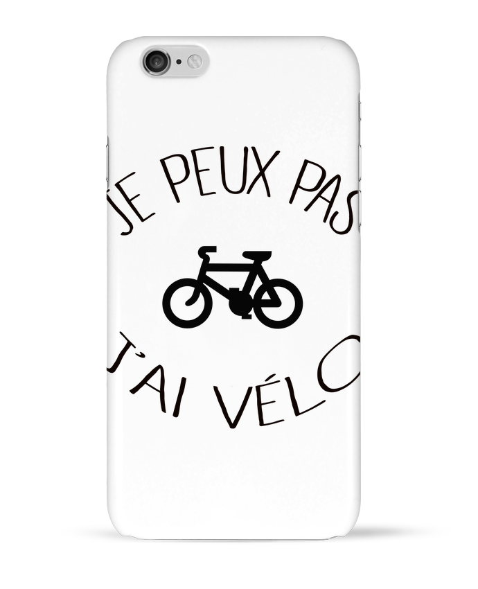 Coque 3D Iphone 6 Je peux pas j'ai vélo par Freeyourshirt.com