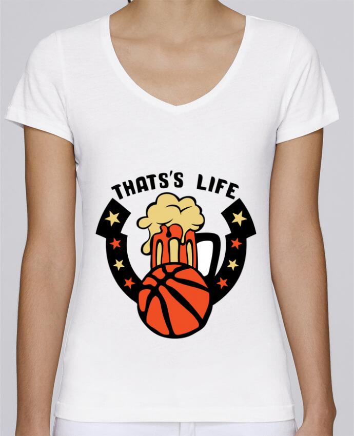 T-shirt Femme Col V Stella Chooses basketball biere citation thats s life message par Achille