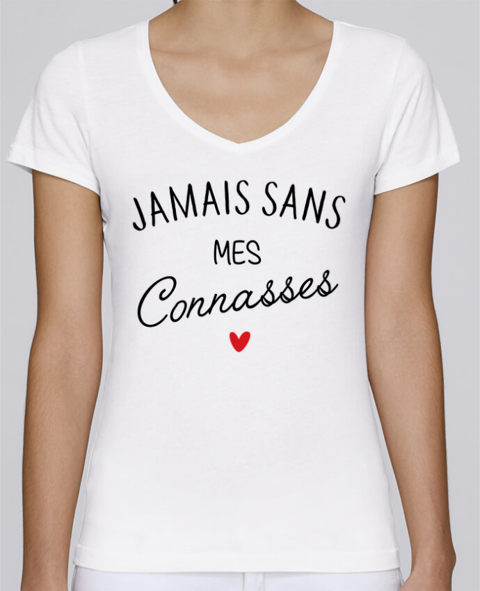 T-shirt Femme Col V Stella Chooses Jamais sans mes connasses par LPMDL