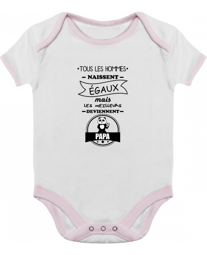 Body Bébé Contrasté Tous les hommes naissent égaux mais les meilleurs deviennent papa, pèr