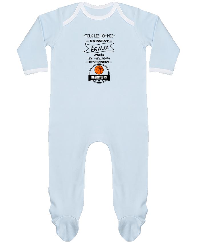 Pyjama Bébé Manches Longues Contrasté Tous les hommes naissent égaux mais les meilleurs deviennent basketteurs, basket, b