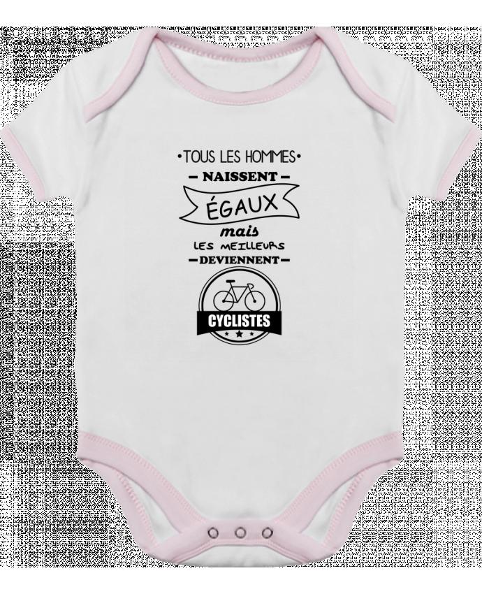 Body Bébé Contrasté Tous les hommes naissent égaux mais les meilleurs deviennent cyclistes