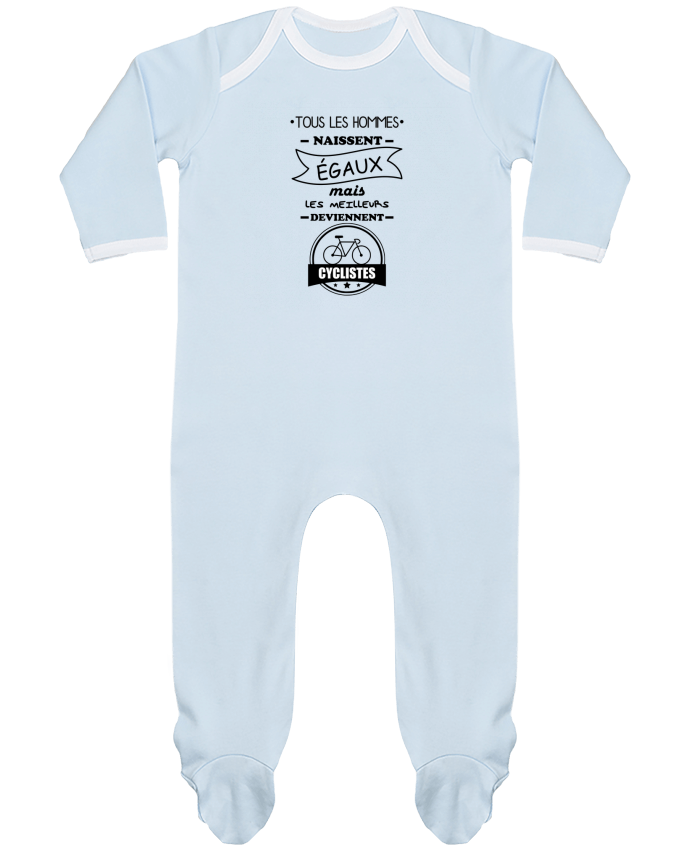 Pyjama Bébé Manches Longues Contrasté Tous les hommes naissent égaux mais les meilleurs deviennent cyclistes, cycliste, v