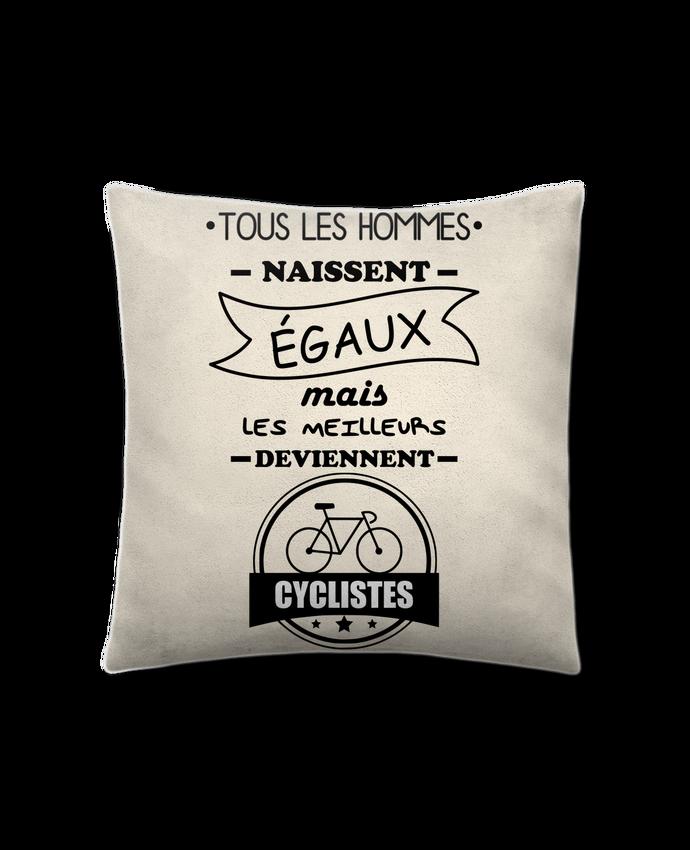Coussin Toucher Peau de Pêche 41 x 41 cm Tous les hommes naissent égaux mais les meilleurs deviennent cyclistes, cycliste, vé
