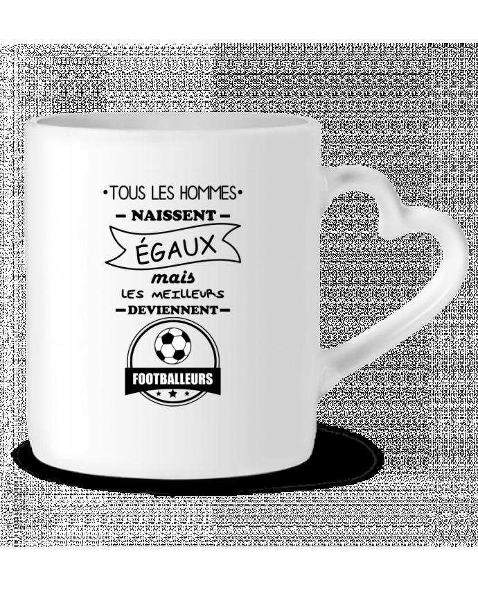 Mug Coeur Tous les hommes naissent égaux mais les meilleurs deviennent footballeurs, footballeur, fo