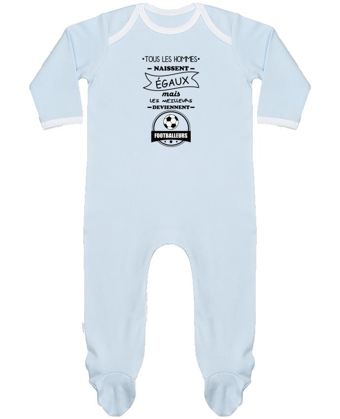 Pyjama Bébé Manches Longues Contrasté Tous les hommes naissent égaux mais les meilleurs deviennent footballeurs, football