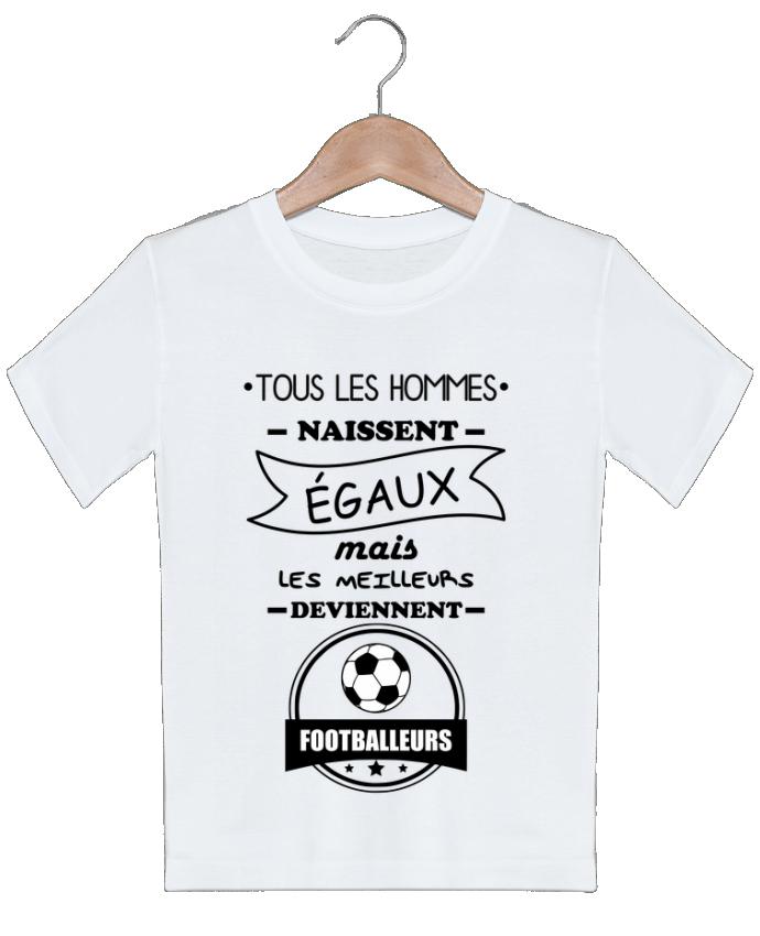 T-shirt garçon motif Tous les hommes naissent égaux mais les meilleurs deviennent footballeurs, foot