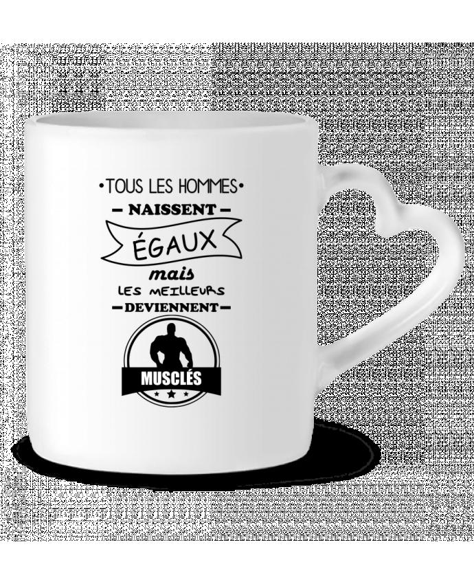 Mug Coeur Tous les hommes naissent égaux mais les meilleurs deviennent musclés, musclé, musculation