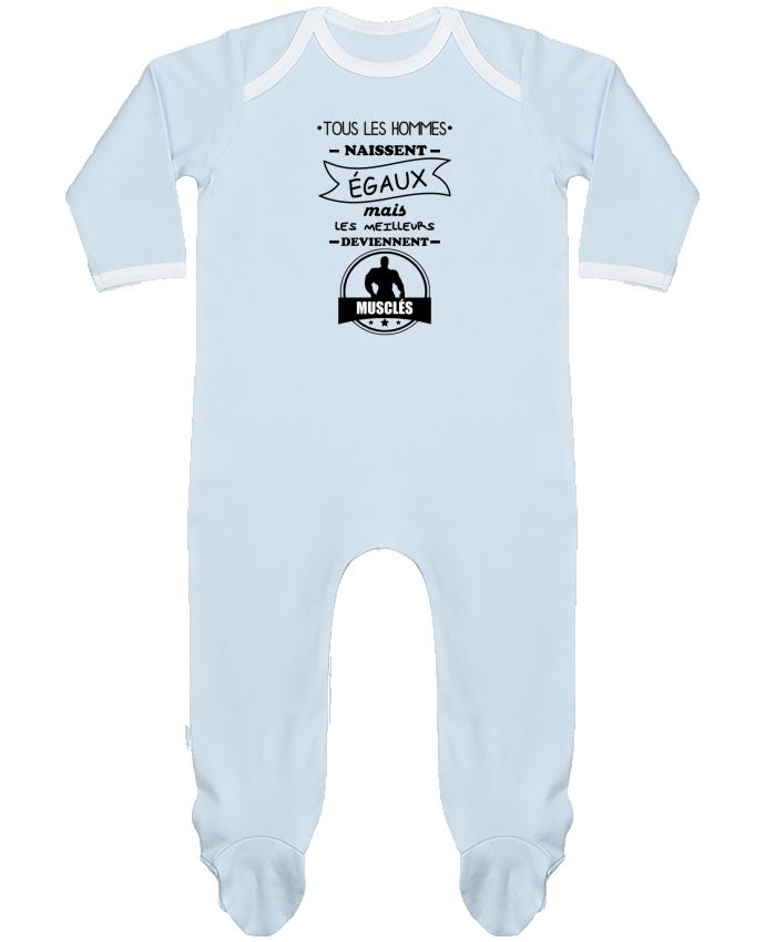Pyjama Bébé Manches Longues Contrasté Tous les hommes naissent égaux mais les meilleurs deviennent musclés, musclé, muscu