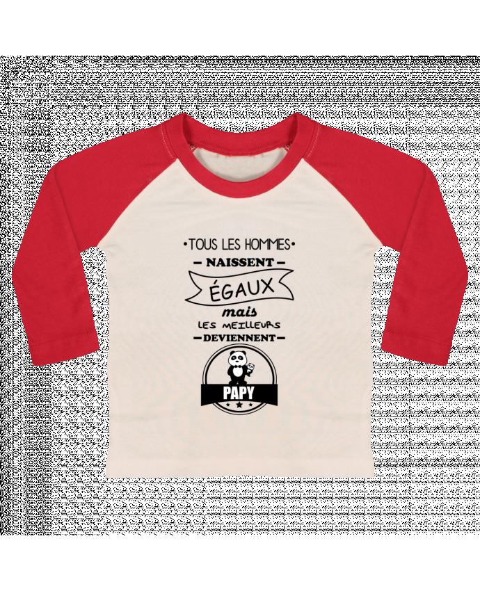 T-shirt Bébé Baseball Manches Longues Tous les hommes naissent égaux mais les meilleurs deviennent papy, papi,