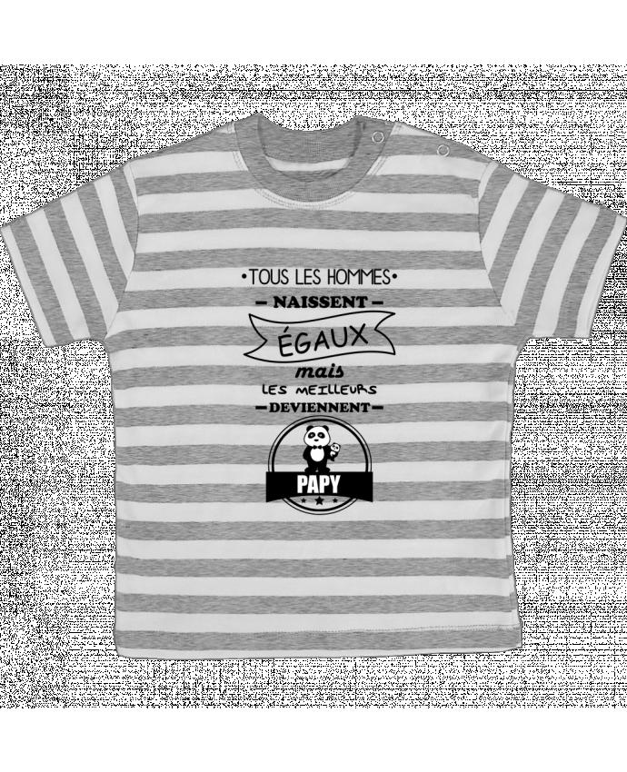 T-shirt Bébé à Rayures Tous les hommes naissent égaux mais les meilleurs deviennent papy, papi, pa