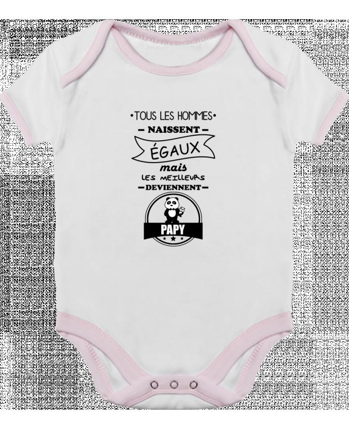 Body Bébé Contrasté Tous les hommes naissent égaux mais les meilleurs deviennent papy, pap