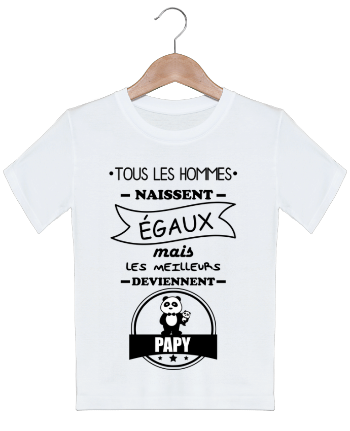 T-shirt garçon motif Tous les hommes naissent égaux mais les meilleurs deviennent papy, papi, papis,