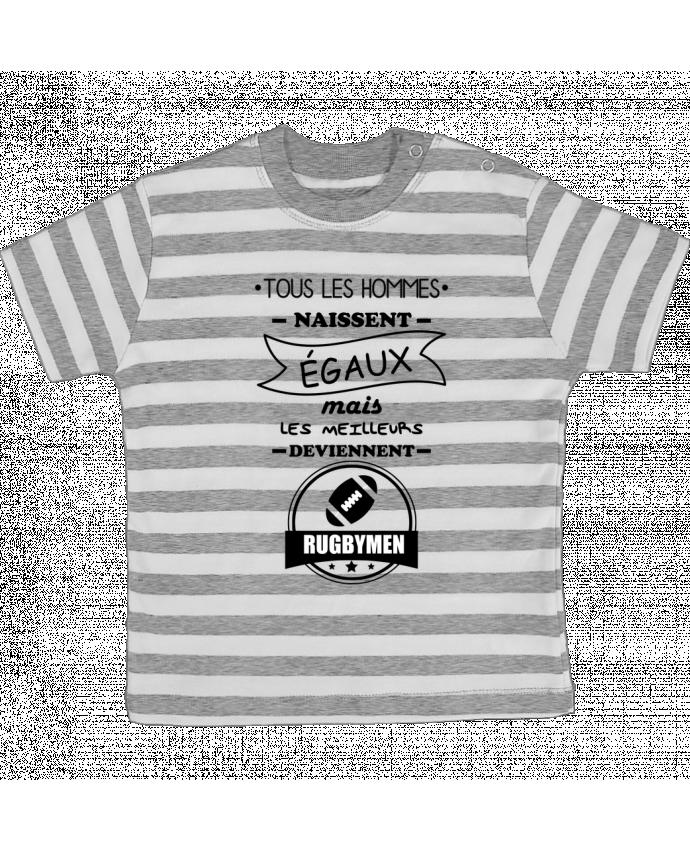 T-shirt Bébé à Rayures Tous les hommes naissent égaux mais les meilleurs deviennent rugbymen, rugb