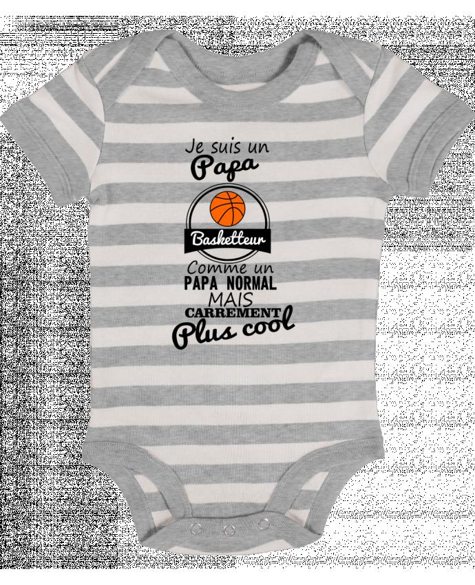Body Bébé à Rayures Je suis un papa basketteur comme un papa normal mais carrément plus cool - Benichan