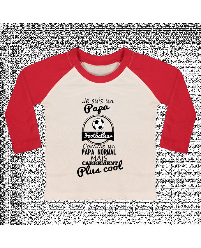 T-shirt Bébé Baseball Manches Longues Je suis un papa footballeur comme un papa normal mais carrément plus cool