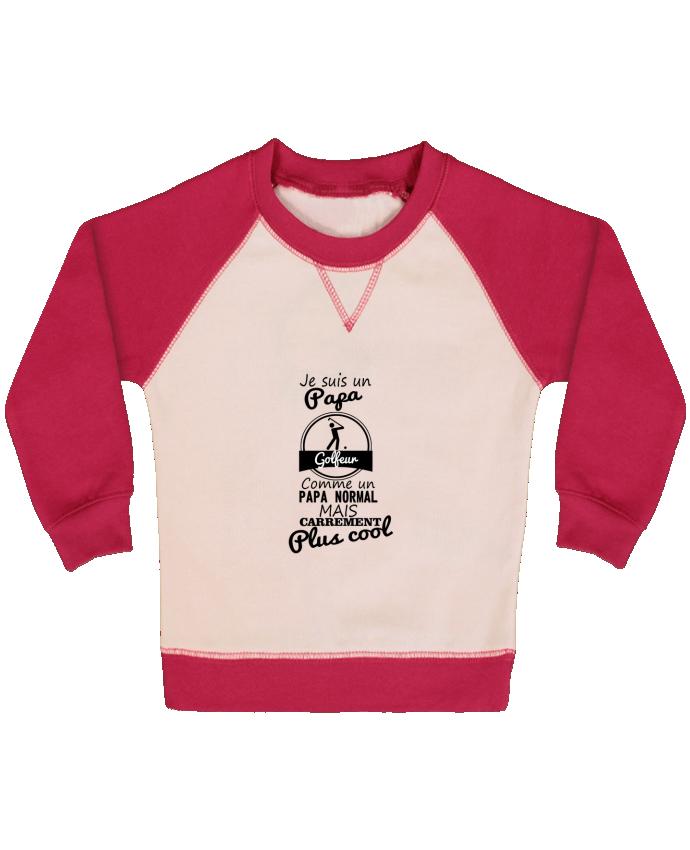 Sweat Shirt Bébé Col Rond Manches Raglan Contrastées Je suis un papa golfeur comme un papa normal mais carrément plus cool