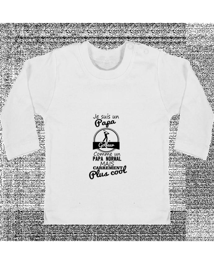 T-shirt Bébé Manches Longues Boutons Pression Je suis un papa golfeur comme un papa normal mais carrément plus cool manches longues d