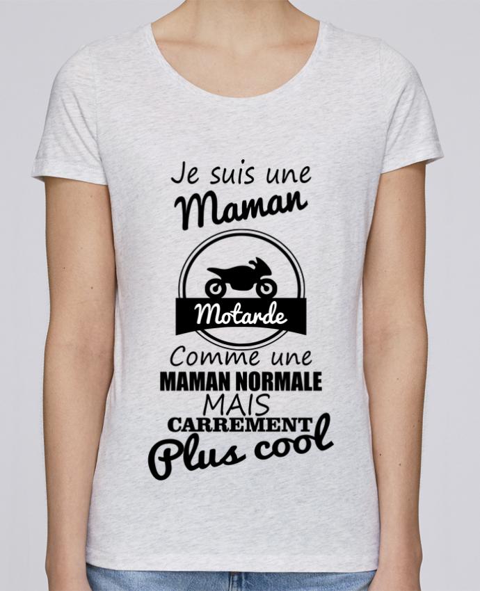 T-shirt Femme Stella Loves Je suis une maman motarde comme une maman normale mais carrément plus cool par Benicha