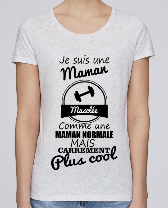 T-shirt Femme Stella Loves Je suis une maman musclée comme une maman normale mais carrément plus cool par Benicha
