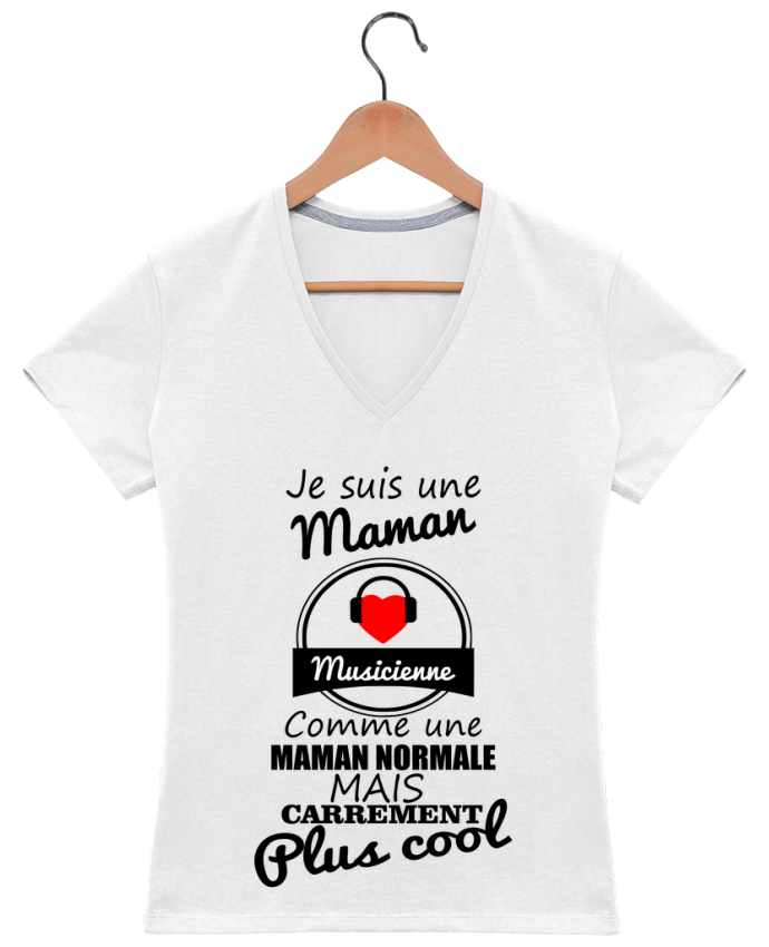 T-shirt Col V Femme 180 gr Je suis une maman musicienne comme une maman normale mais carrément plus cool pa