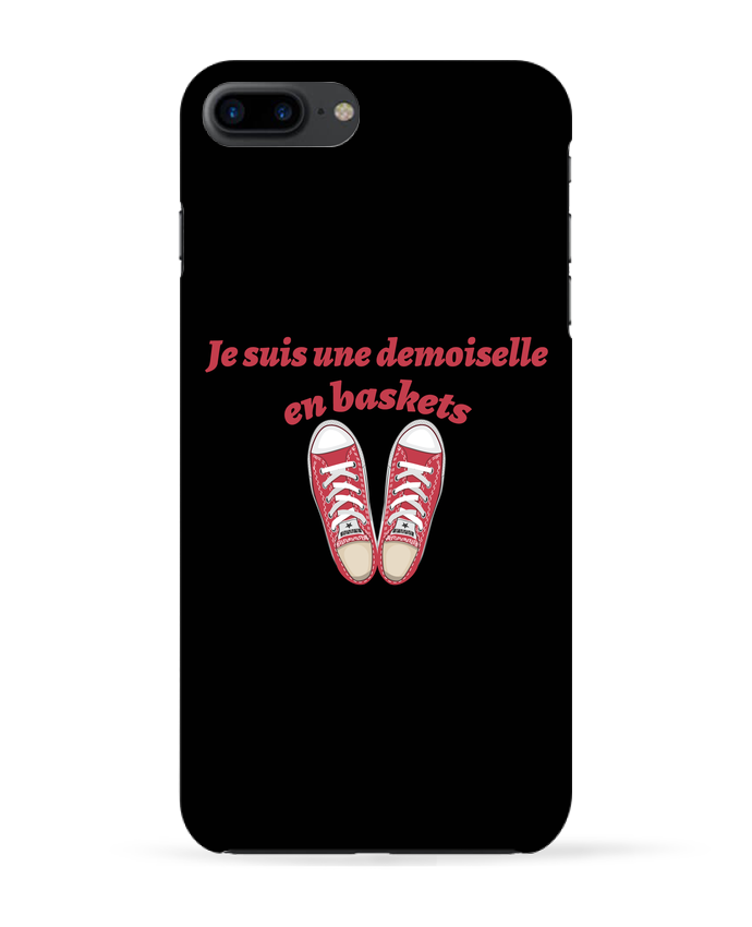 Coque 3D Iphone 7+ Je suis une demoiselle en baskets par tunetoo
