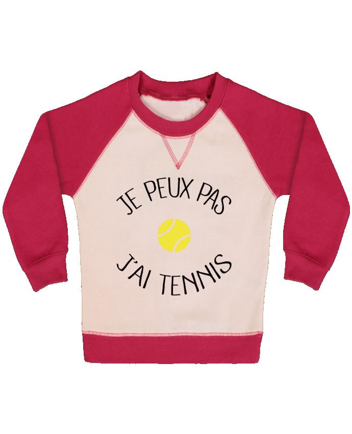 Sweat Shirt Bébé Col Rond Manches Raglan Contrastées Je peux pas j'ai Tennis par Freeyourshirt.com