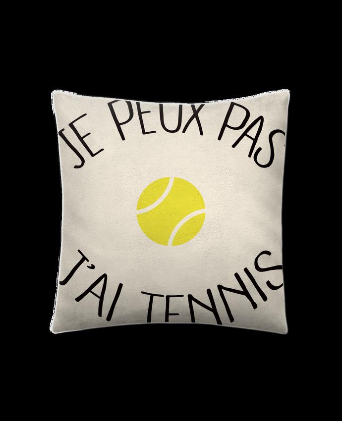 Coussin Toucher Peau de Pêche 41 x 41 cm Je peux pas j'ai Tennis par Freeyourshirt.com