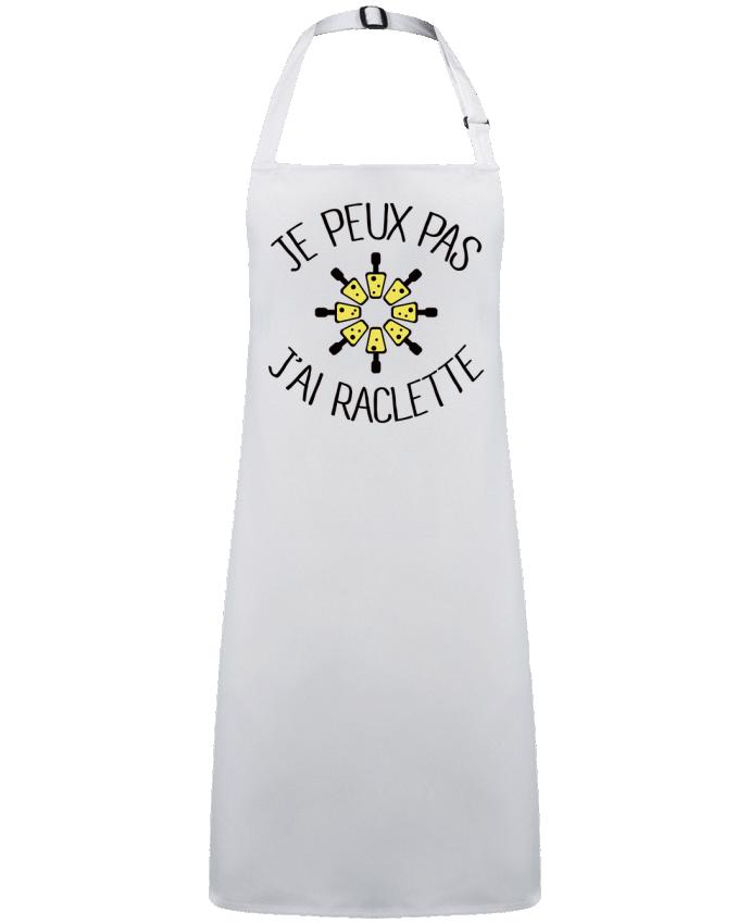 Tablier Sans Poche Je peux pas j'ai Raclette par  Freeyourshirt.com