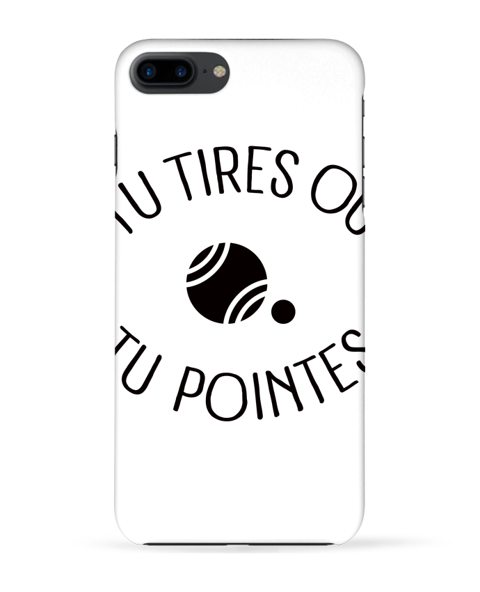Coque 3D Iphone 7+ Tu Tires Ou Tu Pointes par Freeyourshirt.com