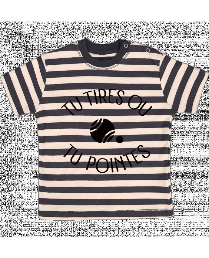 T-shirt Bébé à Rayures Tu Tires Ou Tu Pointes par Freeyourshirt.com