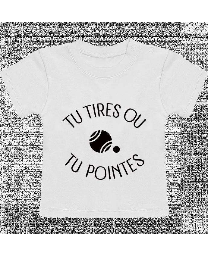 T-Shirt Bébé Manches Courtes Tu Tires Ou Tu Pointes manches courtes du designer Freeyourshirt.com