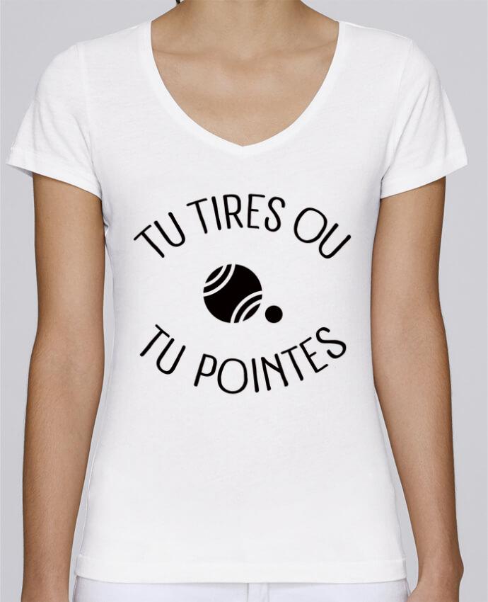 T-shirt Femme Col V Stella Chooses Tu Tires Ou Tu Pointes par Freeyourshirt.com