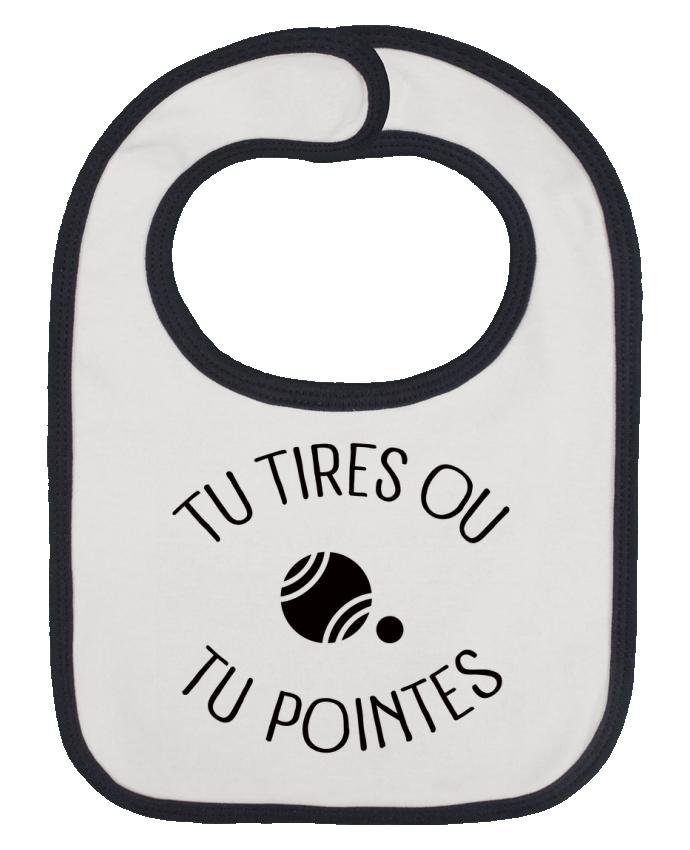 Bavoir bébé uni Tu Tires Ou Tu Pointes par Freeyourshirt.com