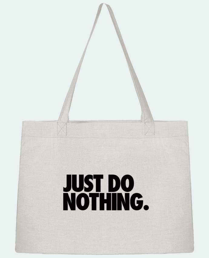 Sac Cabas Shopping Stanley Stella Just Do Nothing par Freeyourshirt.com