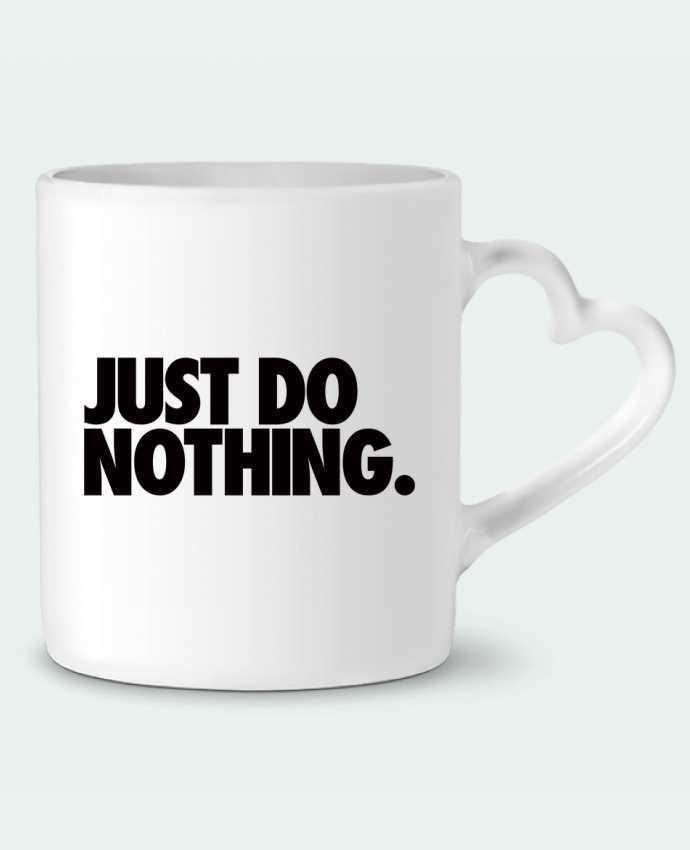 Mug Coeur Just Do Nothing par Freeyourshirt.com