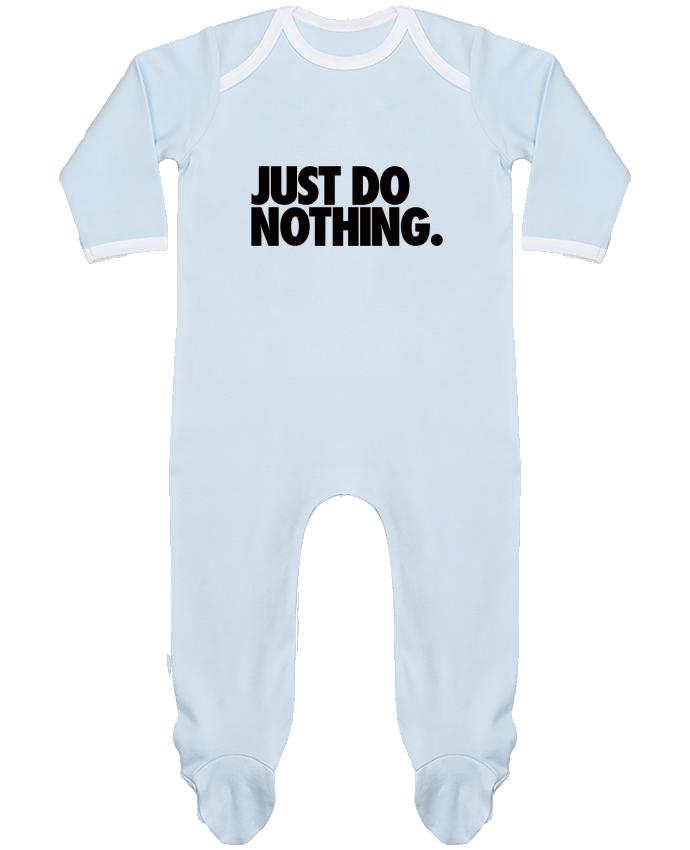 Pyjama Bébé Manches Longues Contrasté Just Do Nothing par Freeyourshirt.com