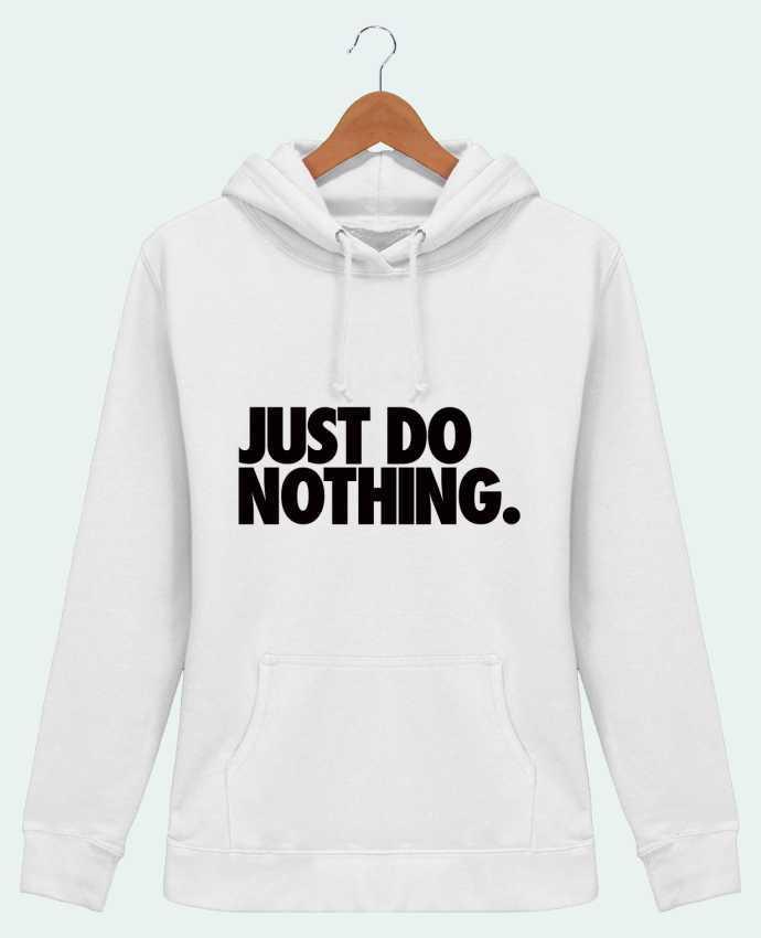 Sweat à Capuche Femme Just Do Nothing - Freeyourshirt.com
