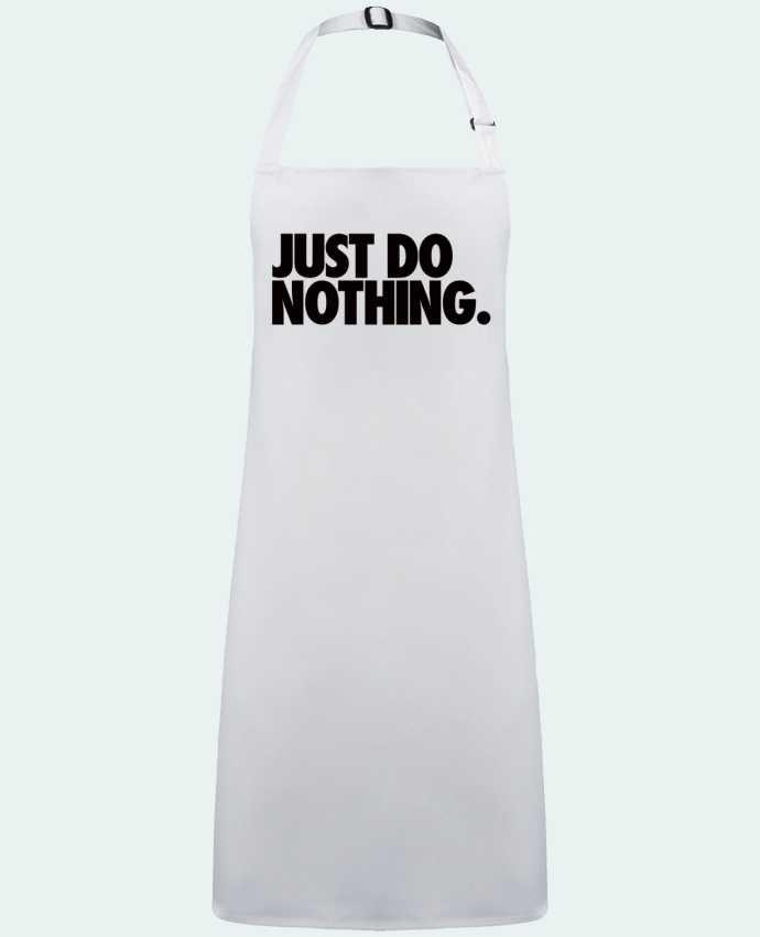 Tablier Sans Poche Just Do Nothing par  Freeyourshirt.com