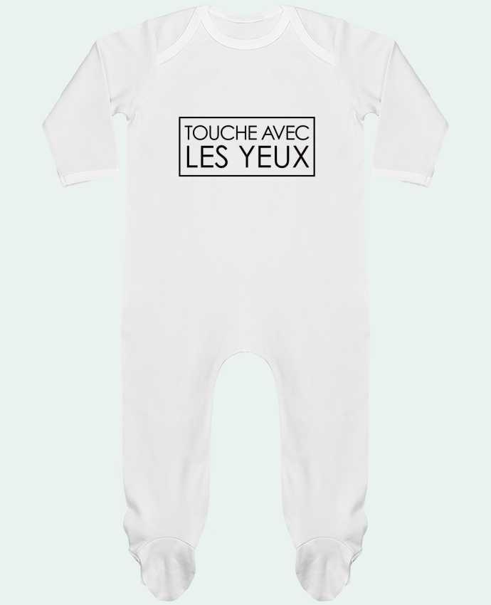 Body Pyjama Bébé Touche avec les yeux par Freeyourshirt.com