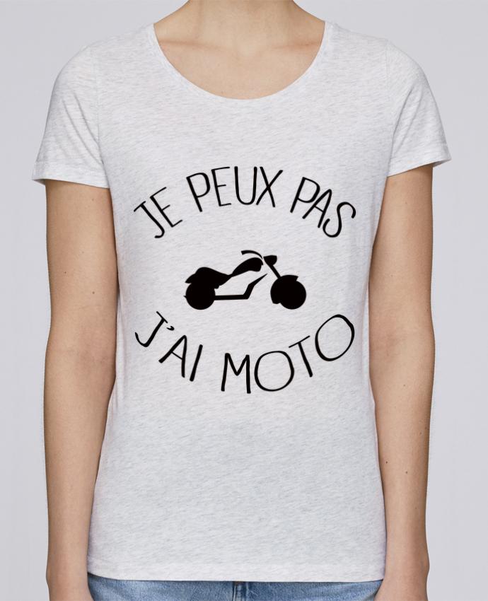 T-shirt Femme Stella Loves Je Peux Pas J'ai Moto par Freeyourshirt.com