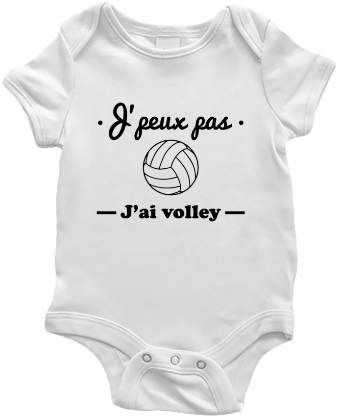 Body Bébé J'peux pas j'ai volley , volleyball, volley-ball par Benichan