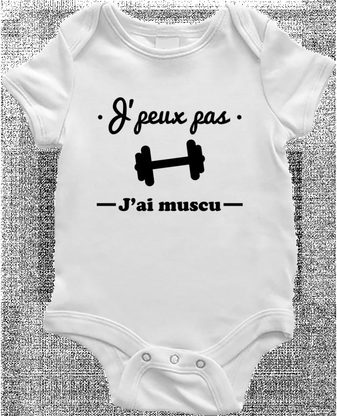 Body Bébé J'peux pas j'ai muscu, musculation par Benichan