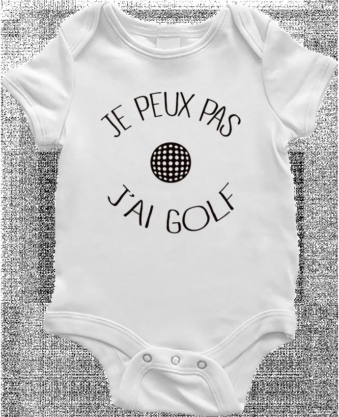 Body Bébé Je peux pas j'ai golf par Freeyourshirt.com
