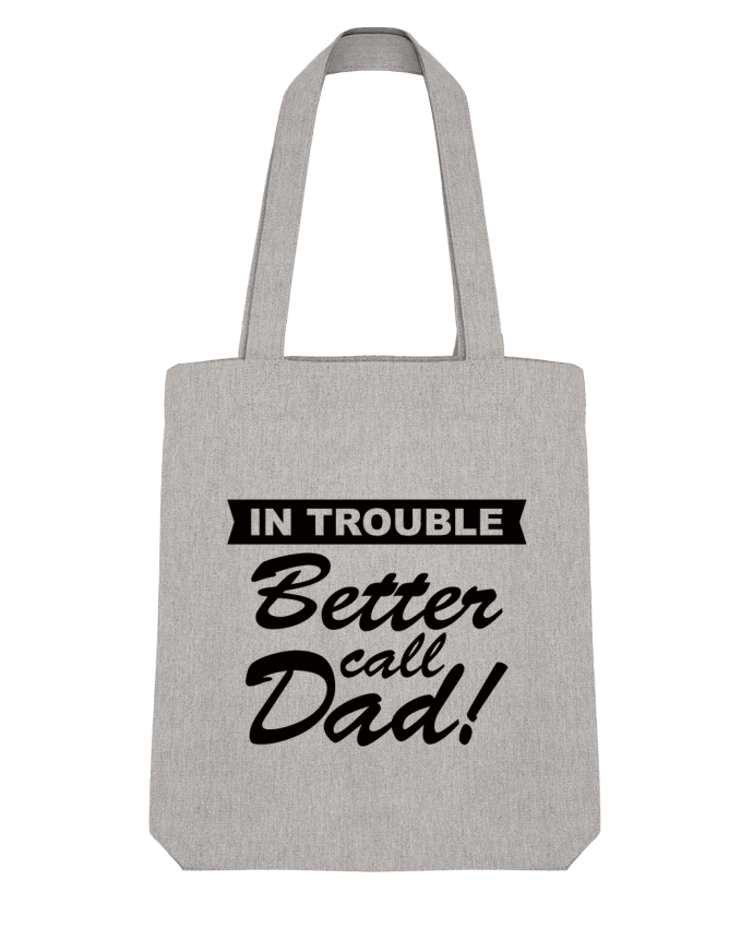 Tote Bag Stanley Stella Better call dad par Freeyourshirt.com