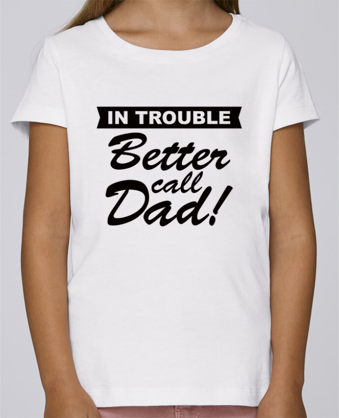 T-shirt Fille Mini Stella Draws Better call dad par Freeyourshirt.com