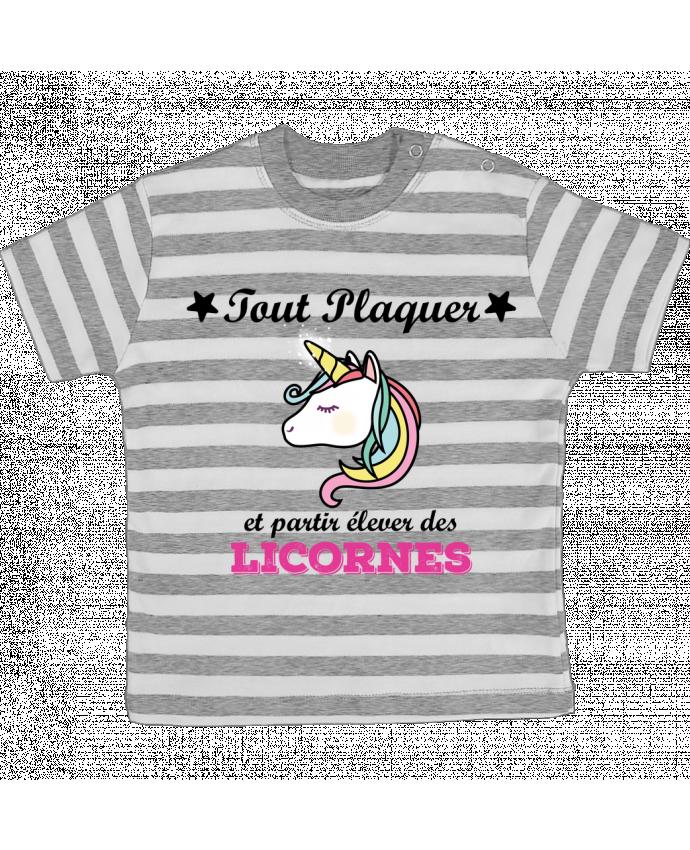 T-shirt Bébé à Rayures Tout plaquer et partir élever des licornes par tunetoo