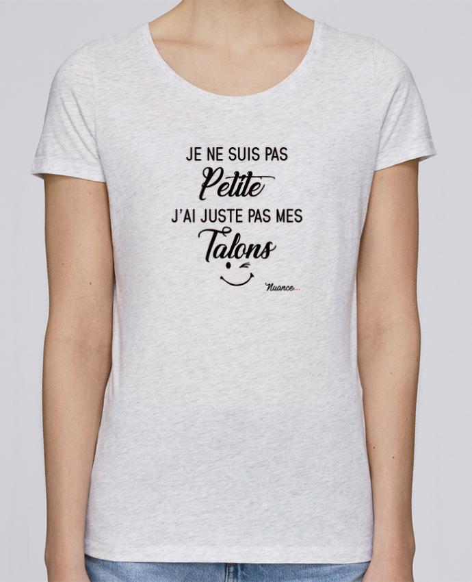 T-shirt Femme Stella Loves Je ne suis pas petite, j'ai juste pas mes talons par tunetoo