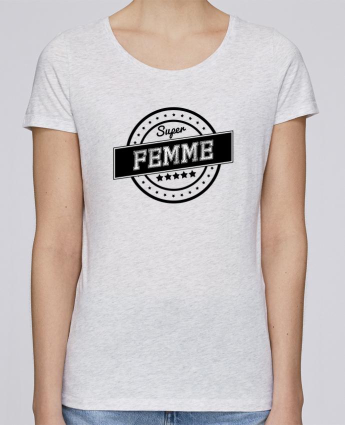 T-shirt Femme Stella Loves Super femme par justsayin